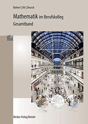 9783812005197: Mathematik im Berufskolleg - Gesamtband. Baden-Würtemberg