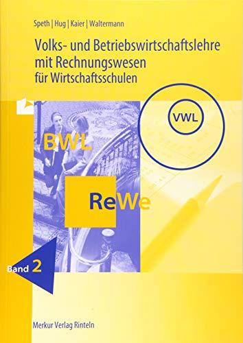 9783812005296: Volks- und Betriebswirtschaftslehre mit Rechnungswesen für Wirtschaftsschulen