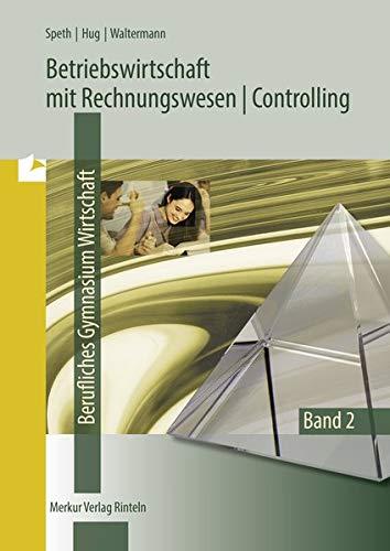 9783812005371: Betriebswirtschaft mit Rechnungswesen/Controlling 2. für das Fachgymnasium Wirtschaft. Schuljahrgang 12. Niedersachsen