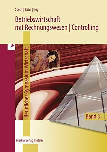 9783812005401: Betriebswirtschaft mit Rechnungswesen/Controlling 3. Fachgymnasium Wirtschaft. Schuljahrgang 13. Niedersachsen: Qualifikationsphase 2