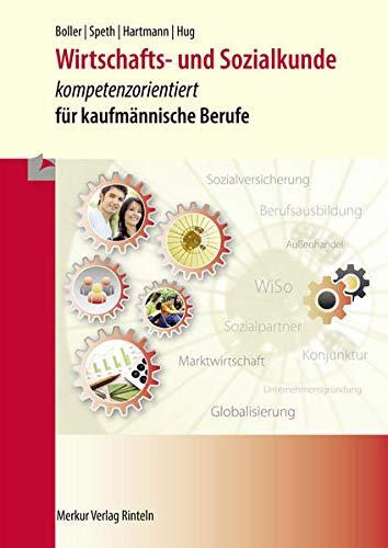 9783812005579: Wirtschafts- und Sozialkunde: kompetenzorientiert für kaufmännische Berufe