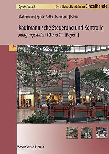 9783812005678: Kaufmännische Steuerung und Kontrolle. Jahrgangsstufen 10/11. Bayern