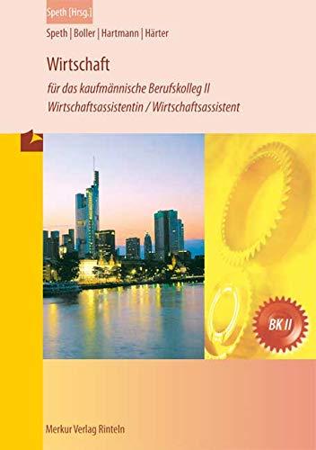 9783812005845: Wirtschaft für das kaufmännische Berufskolleg II: Wirtschaftsassistentin /Wirtschaftsassistent