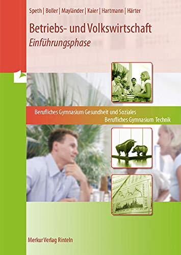9783812005913: Betriebs- und Volkswirtschaft am. Fachgymnasium Technik. Fachgymnasium Gesundheit und Soziales: Einführungsphase;