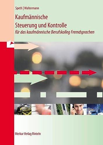 9783812005951: Kaufmännische Steuerung und Kontrolle für das kaufmännische Berufskolleg Fremdsprachen