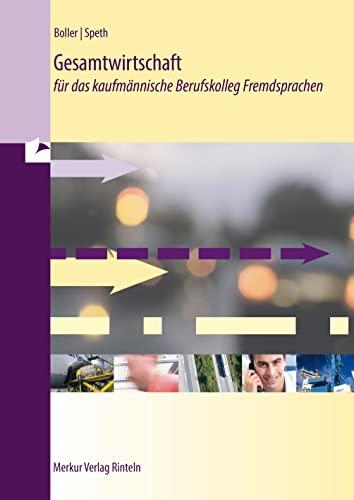 9783812005968: Gesamtwirtschaft für das kaufmännische Berufskolleg Fremdsprachen