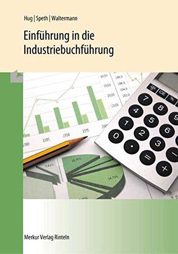 9783812005975: Einführung in die Industriebuchführung