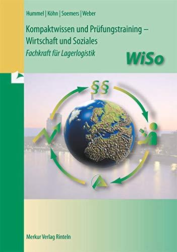 9783812005982: Kompaktwissen und Prüfungstraining - WiSo: Fachkraft für Lagerlogistik
