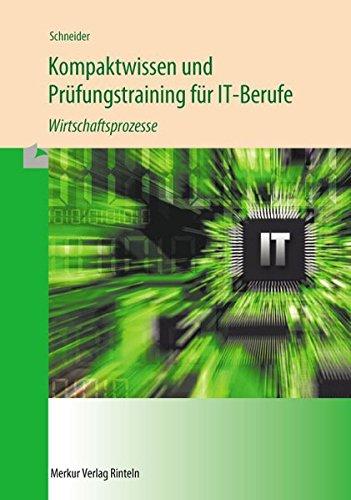 9783812006088: Kompaktwissen und Prüfungstraining für IT-Berufe - Wirtschaftsprozesse