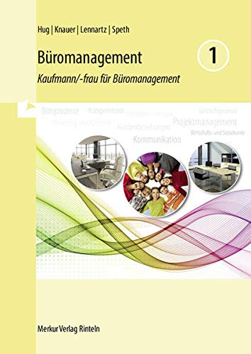 9783812006712: Büromanagement 1: Kaufmann/-frau für Büromanagement