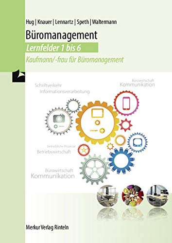 9783812006811: Lehrbuch Büromanagement Lernfelder 1 bis 6
