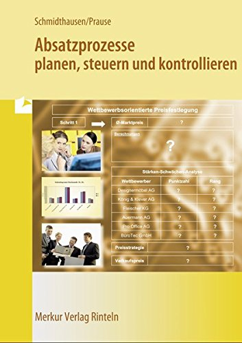 9783812010238: Absatzprozesse planen, steuern und kontrollieren