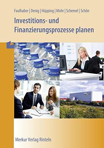 9783812010351: Investitions- und Finanzierungsprozesse planen