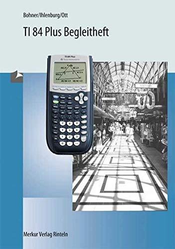 9783812013031: TI-84 Plus - Begleitheft