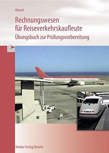 9783812014960: Rechnungswesen f�r Reiseverkehrskaufleute, �bungsb