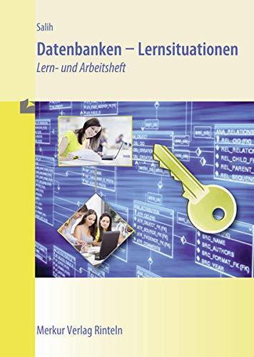 9783812015714: Lernsituationen Datenbank: Lern- und Arbeitsbuch