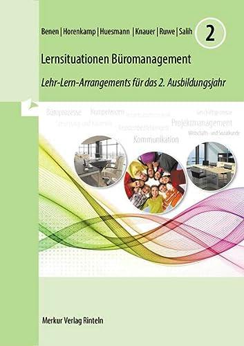 9783812016728: Lernsituationen Büromanagement 2. 2. Ausbildungsjahr: Lehr-Lern-Arrangements - (Lernfelder 5 bis 8)