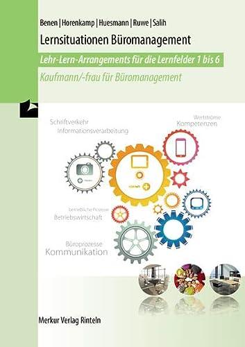 9783812016810: Lernsituationen Büromanagement - Lernfelder 1-6: Kaufmann/-frau für Büromanagement