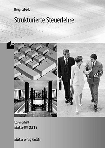 9783812035187: Strukturierte Steuerlehre. Lösungsbuch