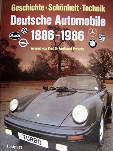 9783812201841: Deutsche Automobile 1886-1986 (Gesschichte - Schonheit - Technik)