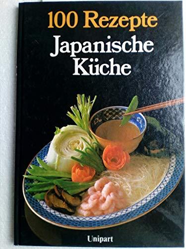 100 Rezepte Japanische Kuche Von Kent Grace Teed Unipart Verlag