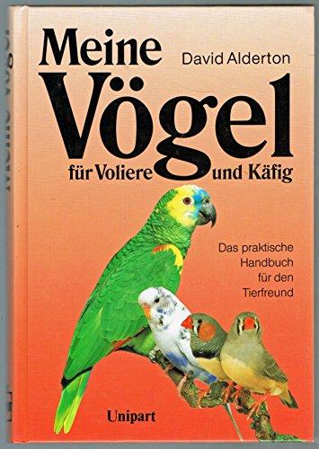 9783812230148: Meine Vögel für Voliere und Käfig