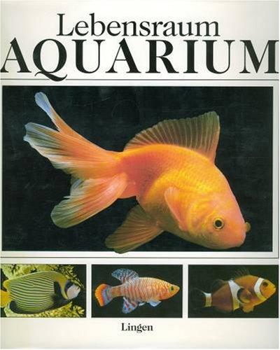 9783812230896: Lebensraum Aquarium