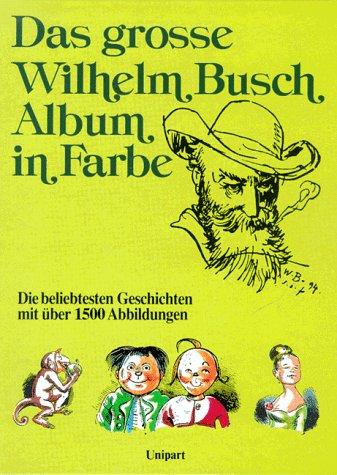 9783812234122: Das grosse Wilhelm-Busch-Album in Farbe
