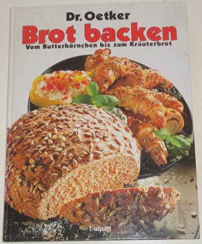 9783812235792: Brot backen. Vom Butterhörnchen bis zum Kräuterbrot