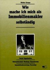 Wie Mache Ich Mich Als Immobilienmakler Selbstndig Horst A Mehler