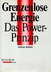 9783812501422: Grenzenlose Energie. Das Power-Prinzip