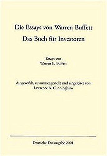 9783812504409: Die Essays von Warren Buffett: Das Buch für Investoren