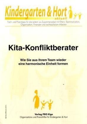 9783812508568: Kita-Konfliktberater: Wie Sie aus Ihrem Team wieder eine harmonische Einheit formen