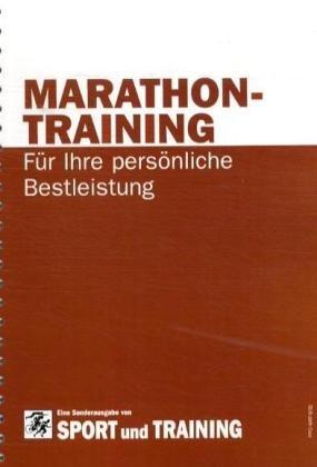 Marathontraining: Für Ihre persönliche Bestleistung: Isabel Walker