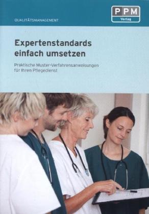 9783812517003: Expertenstandards einfach umsetzen - praktische Musterverfahrensanweisungen f�r Ihren Pflegedienst