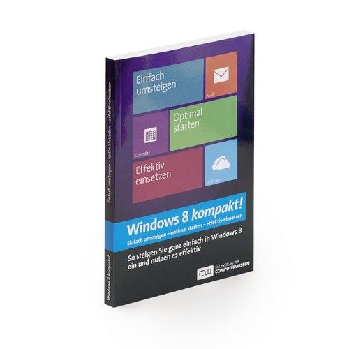 Windows 8 kompakt: Reiner Backer