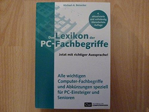 9783812518130: Das Lexikon der PC-Fachbegriffe - Jetzt mit richtiger Aussprache