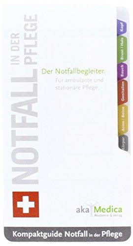 9783812519229: Notfall in der Pflege: Damit Sie im Ernstfall genau wissen, was Sie tun m�ssen
