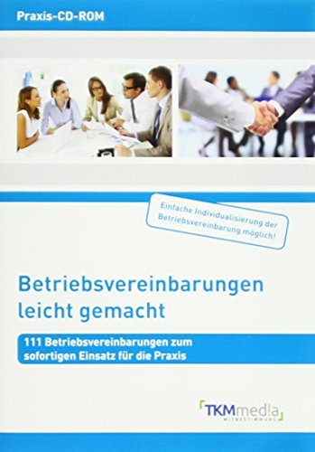 Betriebsvereinbarungen leicht gemacht, m. CD-ROM: Friederike Becker-Lerchner