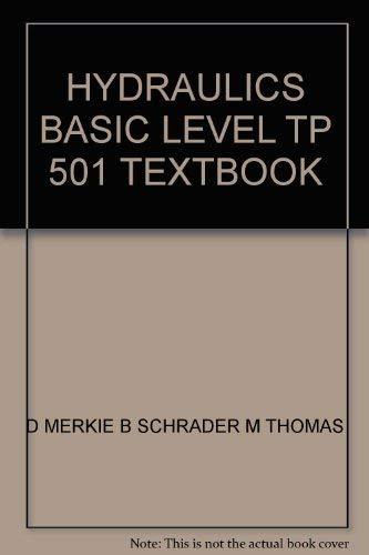 HYDRAULICS BASIC LEVEL TP 501 TEXTBOOK: D Merkle