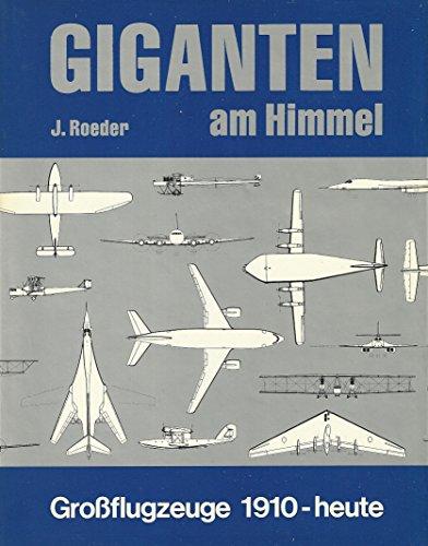 9783812900041: Giganten am Himmel: Grossflugzeuge 1910-heute