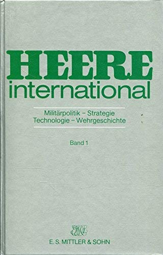 Heere international. Militärpolitik, Strategie, Technologie, Wehrgeschichte: Jacobsen, H.-A./...