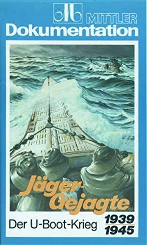 9783813202267: J�ger-Gejagte - Der U-Boot-Krieg 1939-1945 [Alemania] [VHS]