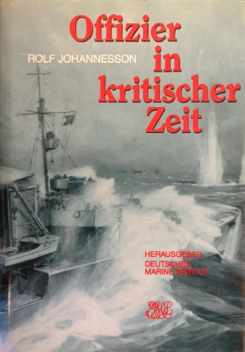 9783813203011: Offizier in kritischer Zeit (German Edition)