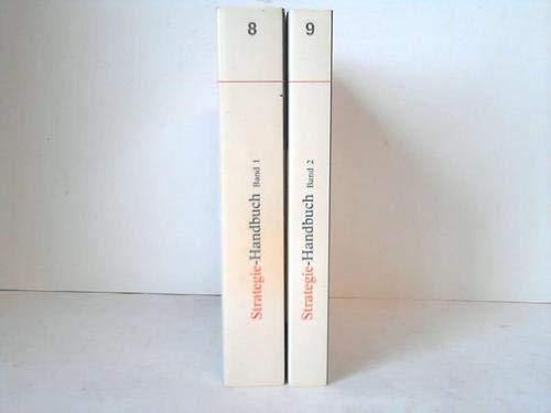 Strategie-Handbuch. 2 Bände: Fels, G./Huber, R./Kaltefleiter, W./Pauls, R.