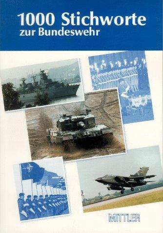 9783813205367: 1000 Stichworte zur Bundeswehr (German Edition)