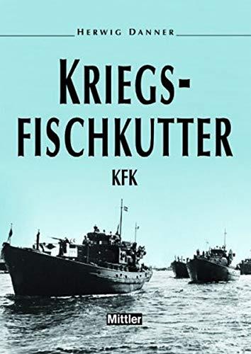 9783813207293: Kriegsfischkutter - KFK.