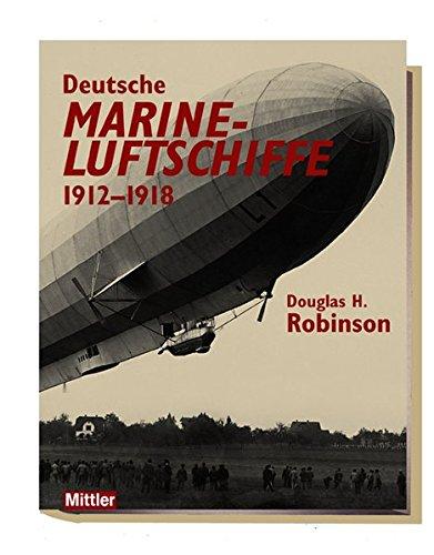 9783813207866: Deutsche Marineluftschiffe 1912 - 1918