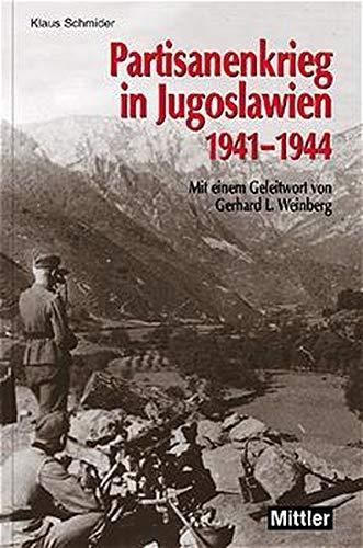 9783813207941: Partisanenkrieg in Jugoslawien 1941 - 1944.