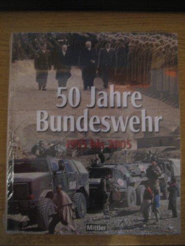 50 Jahre Bundeswehr. 1955 bis 2005: Rolf Clement